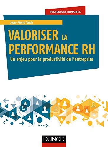 Valoriser la performance RH - Un enjeu pour la productivité de l'entreprise par Jean-Pierre Taïeb