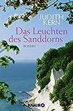 'Das Leuchten des Sanddorns: Roman' von Judith Kern