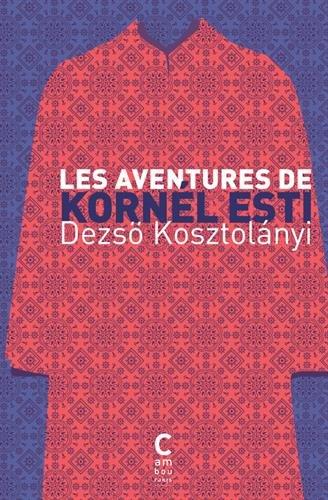 Les aventures de Kornl Esti
