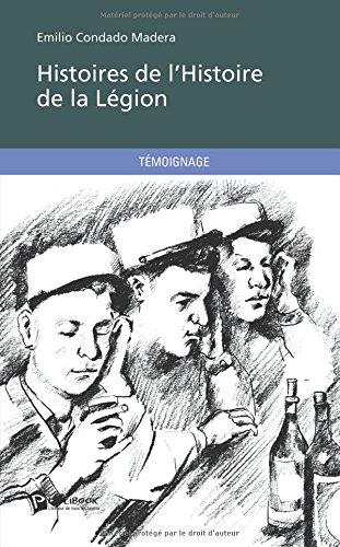 Histoires de l'Histoire de la légion
