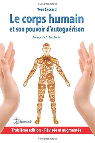 le-corps-humain-et-son-pouvoir-d-39-autogurison