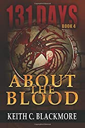 131 Days: About the Blood (Book 4): Volume 4