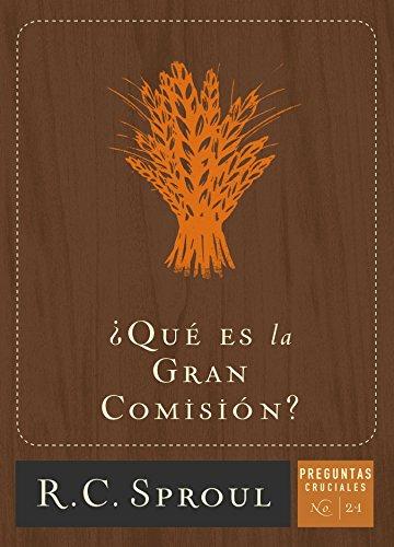 ¿Qué es la Gran Comisión?