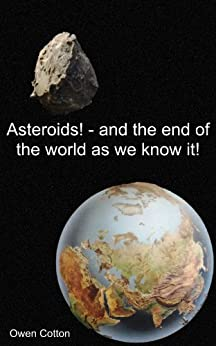 Asteroids! - and the end of the world as we know it! eBook ...
