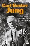 Carl Gustav Jung - Guérisseur de l'âme