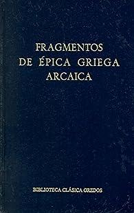 Fragmentos epica griega arcaica par  Gredos