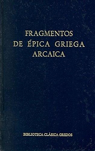 Fragmentos epica griega arcaica (B. BÁSICA GREDOS) por Gredos