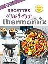 Recettes express avec Thermomix par Abraham