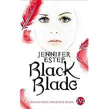 Black Blade: Das dunkle Herz der Magie (German Edition)