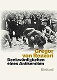Denkwürdigkeiten eines Antisemiten: Ein Roman in fünf Erzählungen (1979) (Bukowiner Literaturlandschaft, Band 74)