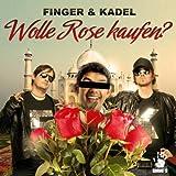 Wolle Rose kaufen? [Explicit] (Bigroom Mix Edit)