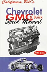California Bill's Chevy, GMC and Buick Speed Manual by Bill Fisher (1995-12-24)