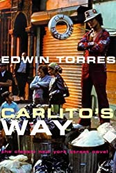 Carlito's Way (Film ink) by Edwin Torres (1999-06-14)