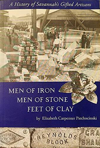 Men of Iron, Men of Stone, Feet of Clay