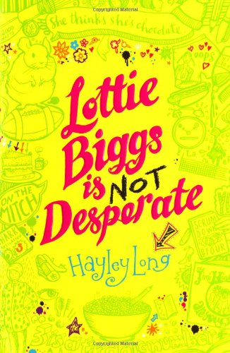 Lottie Biggs is (not) desperate : or three weeks IN the GrIP of a wOmaNLY urGe
