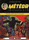 Meteor Intégrale T11