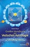 Großes Handbuch der Vedischen Astrologie