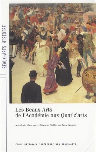 Les Beaux-Arts, de l'Académie aux Quat'z'arts