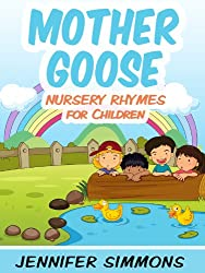 Nursery Rhymes for Children - Complete Mother Goose Nursery Rhymes Collection