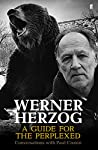 Werner Herzog – A Guide for th...
