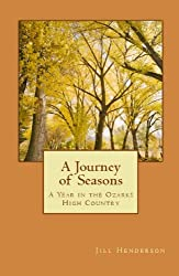 A Journey of Seasons: A Year in the Ozarks High Country (English Edition)