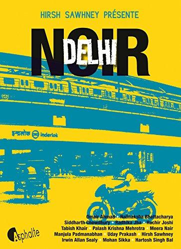 Delhi noir (ASPHALTE NOIR)