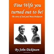 Fine Wife You Turned Out To Be!