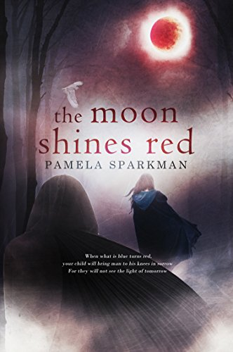 The Moon Shines Red: A Fantasy Romance Novel (Heart of Darkness Book 1) by [Sparkman, Pamela]