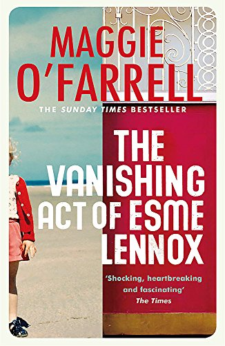 The Vanishing Act of Esme Lennox por Maggie O'Farrell