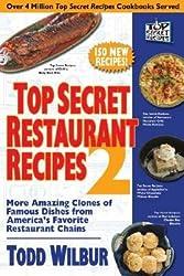 Top Secret Restaurant Recipes 2 Abridged (top secret restaurant recipes)