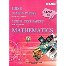 U-Like CBSE Mathematics Sample Papers with Solutions for Class 12