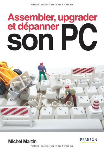 Assembler, Upgrader, Depanner Son PC