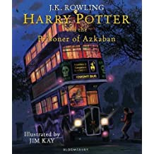 Harry Potter and the Prisoner of Azkaban: Illustrated Edition (Harry Potter Illustrated Edtn)