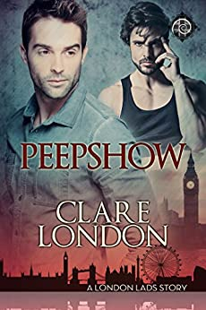Peepshow (London Lads Book 4) by [London, Clare]