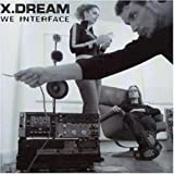 Songtexte von X-Dream - We Interface