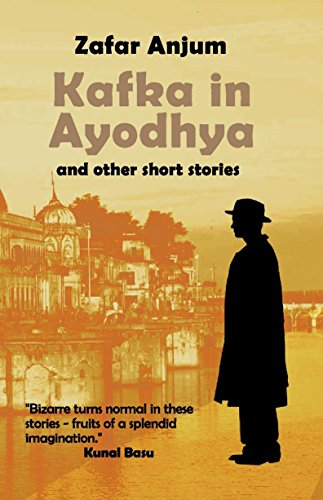 Kafka in Ayodhya and Other Short Stories
