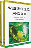 Image de Handbook of Research on Web 2.0, 3.0, and X.0: Technologies, Business, and Social Applications (Advances in E-Business Research Series (AEBR) Book Ser