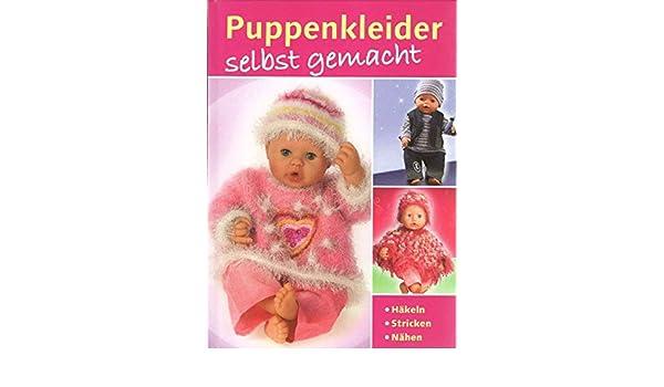Puppenkleider Selbst Gemacht Häkeln Stricken Nähen Amazonde