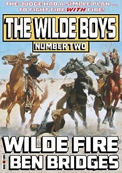 Wilde Fire (The Wilde Boys Book 2) by [Bridges, Ben]