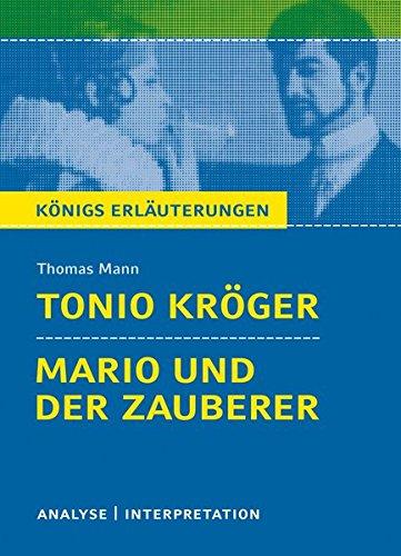 konigs-erlauterungen-textanalyse-und-interpretation-zu-mann-tonio-kroger-mario-und-der-zauberer-alle