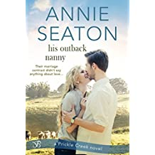 His Outback Nanny (Prickle Creek)