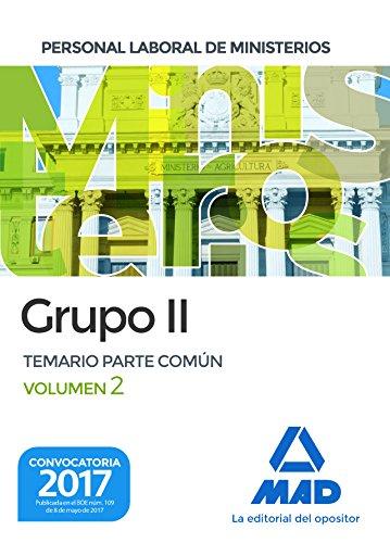 Personal laboral de Ministerios Grupo II. Temario Parte Común volumen 2