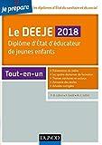 Je prépare le DEEJE 2018 : Diplôme d'État d'éducateur de jeunes enfants (French Edition)