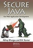 Secure Java: For Web Application Development