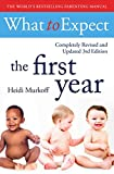 What To Expect The 1st Year [3rd  Edition]