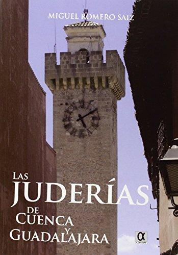 Descargar Libro Las juderías de cuenca y guadalajara de Miguel Romero Saiz