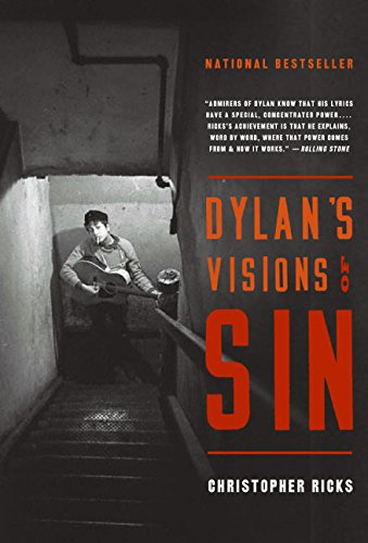 Dylan's Visions of Sin por Christopher Ricks