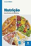 Nutrição Guia Prático de Medicina