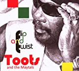 Flip And Twist   TooTs and the Maytals