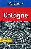 Baedeker Allianz Reiseführer Cologne (Baedeker Guide Book)